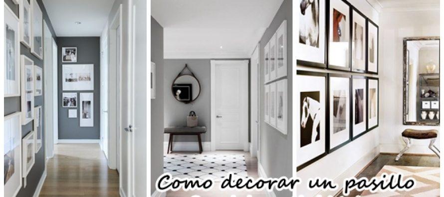 Como decorar pasillos cmo decorar pasillos estrechos for Como decorar un pasillo largo y estrecho