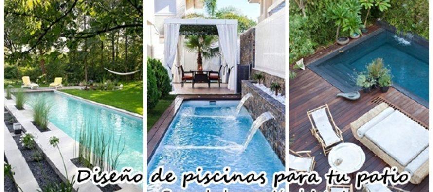 Diseños de piscinas para tu patio