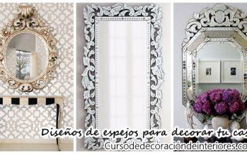 Diseños de espejos que querrás tener para decorar tu casa