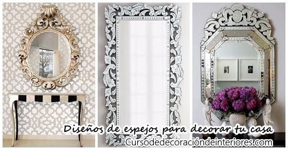 Dise os de espejos que querr s tener para decorar tu casa for Espejos para casa
