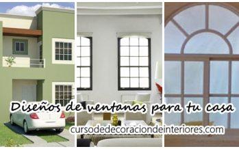 Diseños de ventanas para decorar tu casa