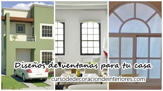 Diseños De Ventanas Para Decorar Tu Casa Curso De Decoracion De