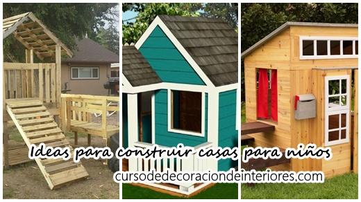Ideas Para Construir Casas De Juegos De Madera Para Niños Curso De