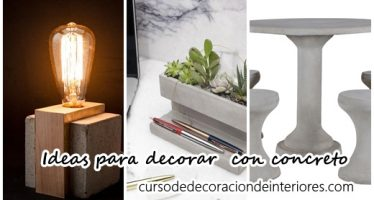 Ideas para decorar  con concreto