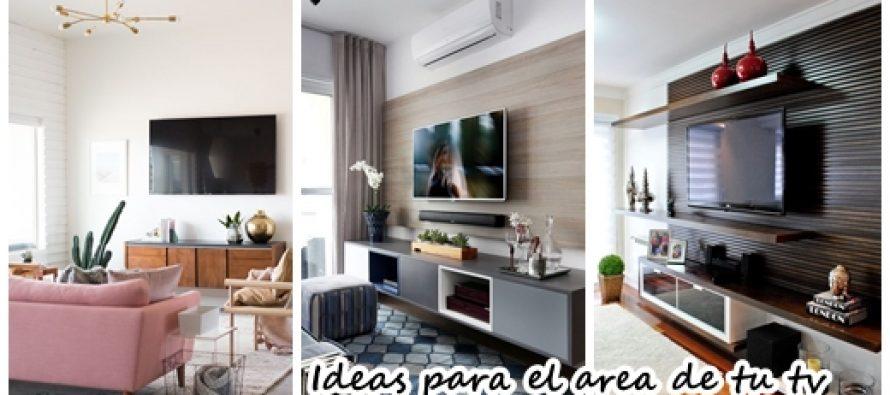 Ideas para que el area de tu tv se vea sensacional