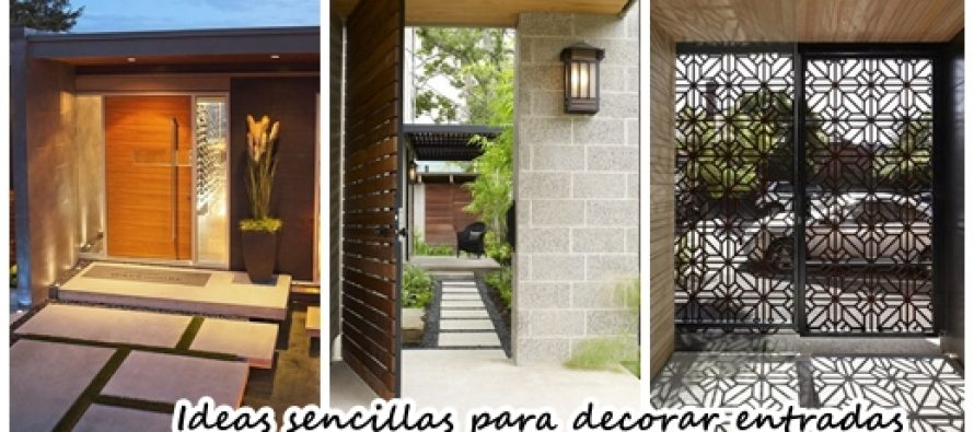Ideas sencillas para decorar la entrada de tu casa for Ideas para decorar la entrada de tu casa