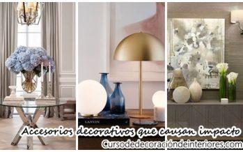 Accesorios decorativos que causan un gran impacto en la decoración